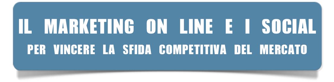 5-IL-MARKETING-ONLINE-E-I-SOCIAL-PER-VINCERE-LA-SFIDA-COMPETITIVA-DEL-MERCATO